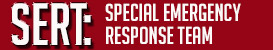 SERT: Special Emergency Response Team