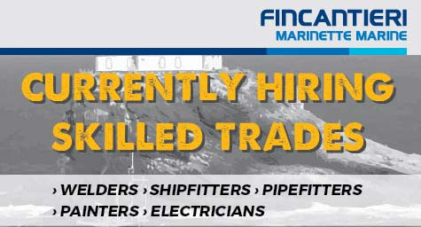 Fincantieri Marinette Marine - Currently hiring skilled trades: Welders, Shipfitters, Pipefitters, Painters, Electricians