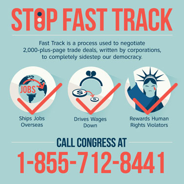 Stop Fast Track - Call Congress at 855-712-8441