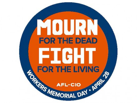 Make plans to commemorate Workers Memorial Day