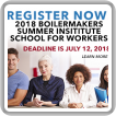 Register now for the 2018 Boilermakers Summer Institutes